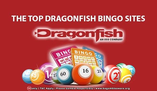 The-Top-Dragonfish-Bingo-Sites