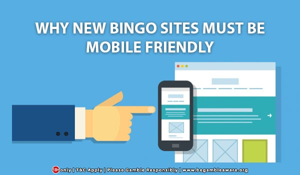 Why-New-Bingo-Sites-Must-Be-Mobile-Friendly