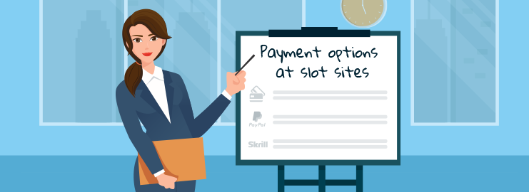 Payment options at slot sites